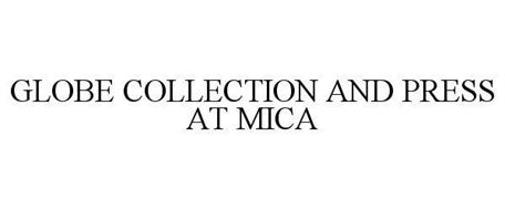 GLOBE COLLECTION AND PRESS AT MICA