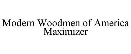 MODERN WOODMEN OF AMERICA MAXIMIZER