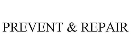 PREVENT & REPAIR
