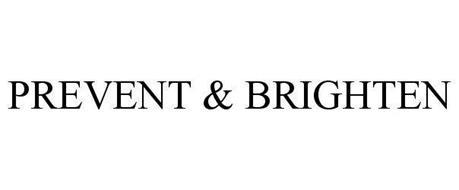 PREVENT & BRIGHTEN