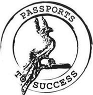 PASSPORTS TO SUCCESS