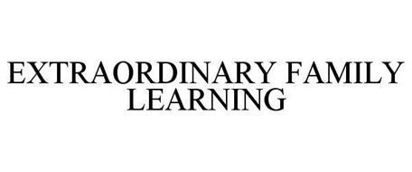 EXTRAORDINARY FAMILY LEARNING