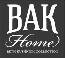 BAK HOME BETH KUSHNICK COLLECTION