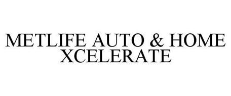 METLIFE AUTO & HOME XCELERATE
