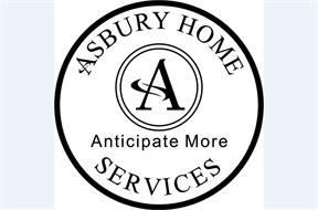 ASBURY HOME A SERVICES ANTICIPATE MORE