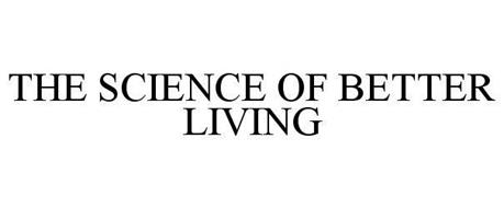 THE SCIENCE OF BETTER LIVING
