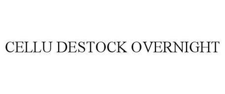 CELLU DESTOCK OVERNIGHT