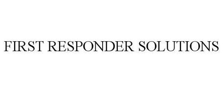FIRST RESPONDER SOLUTIONS
