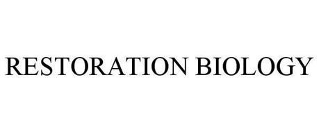 RESTORATION BIOLOGY