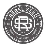 RS REBEL SEED RS 47 TRD MRK -CIDERY-