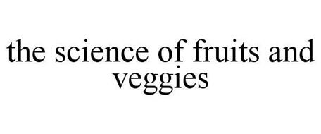 THE SCIENCE OF FRUITS & VEGGIES