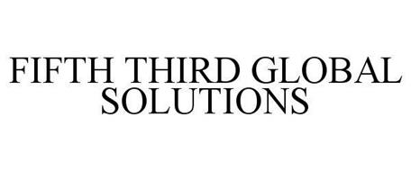 FIFTH THIRD GLOBAL SOLUTIONS