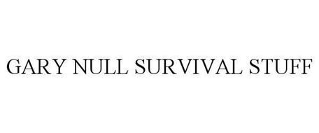 GARY NULL SURVIVAL STUFF
