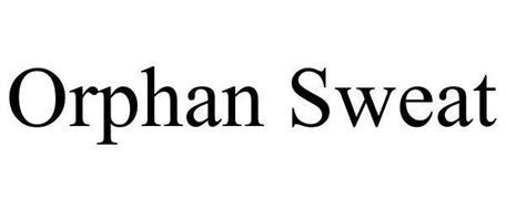 ORPHAN SWEAT