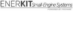 ENERKIT SMALL-ENGINE SYSTEMS POWERED BY PROPANE