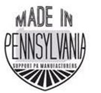 MADE IN PENNSYLVANIA SUPPORT PA MANUFACTURERS