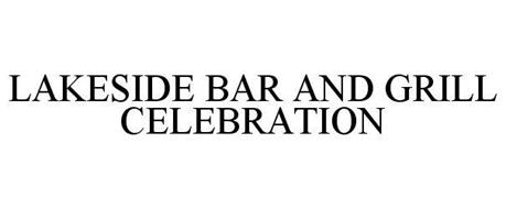 LAKESIDE BAR AND GRILL CELEBRATION