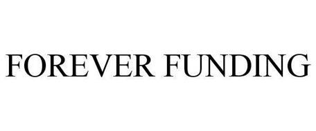 FOREVER FUNDING