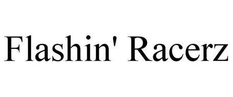 FLASHIN' RACERZ