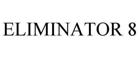 ELIMINATOR 8