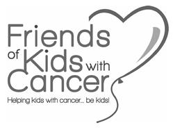 FRIENDS OF KIDS WITH CANCER HELPING KIDS WITH CANCER... BE KIDS!