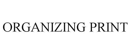 ORGANIZING PRINT