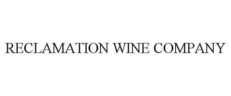 RECLAMATION WINE COMPANY