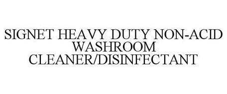 SIGNET HEAVY DUTY NON-ACID WASHROOM CLEANER/DISINFECTANT