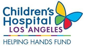 CHILDREN'S HOSPITAL LOS ANGELES HELPING HANDS FUND