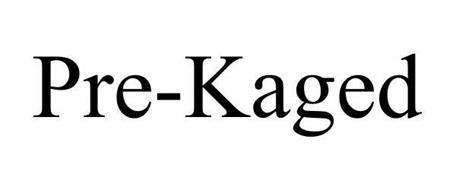 PRE-KAGED