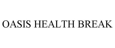 OASIS HEALTH BREAK