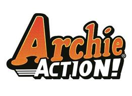 ARCHIE ACTION!