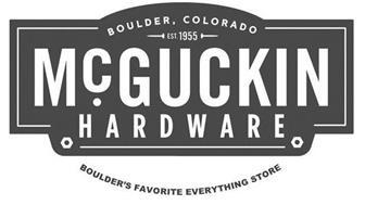 MCGUCKIN HARDWARE BOULDER, COLORADO, EST. 1955, BOULDER'S FAVORITE EVERYTHING STORE