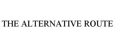 THE ALTERNATIVE ROUTE