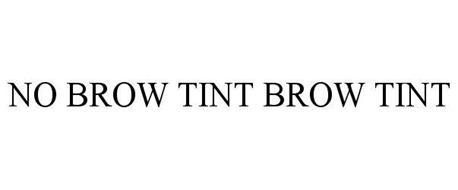 NO BROW TINT BROW TINT