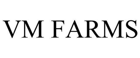 VM FARMS