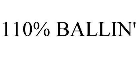 110% BALLIN'
