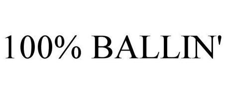 100% BALLIN'
