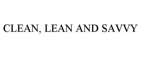 CLEAN, LEAN AND SAVVY