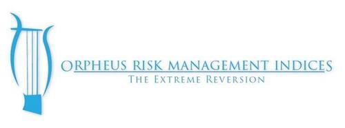 ORPHEUS RISK MANAGEMENT INDICES THE EXTREME REVERSION