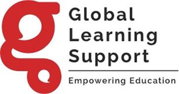 G GLOBAL LEARNING SUPPORT EMPOWERING EDUCATION