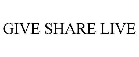 GIVE SHARE LIVE