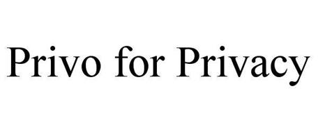PRIVO FOR PRIVACY