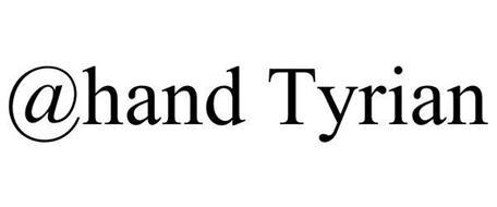@HAND TYRIAN