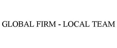 GLOBAL FIRM - LOCAL TEAM