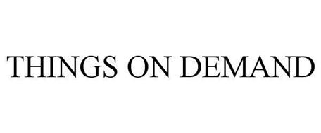 THINGS ON DEMAND