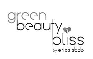 GREEN BEAUTY BLISS BY ERICA ABDO