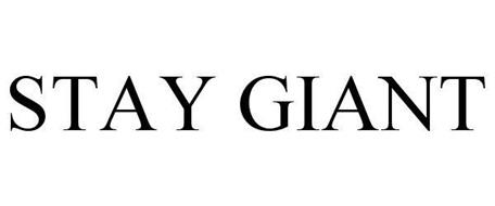 STAY GIANT