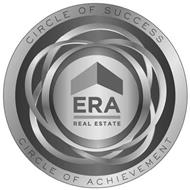 ERA REAL ESTATE CIRCLE OF SUCCESS CIRCLE OF ACHIEVEMENT