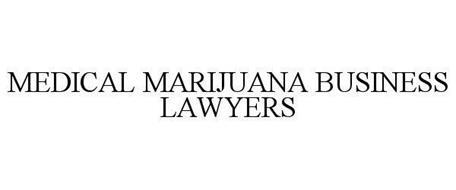MEDICAL MARIJUANA BUSINESS LAWYERS